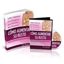 Aumente Su Busto Al Natural 0% Cirugias 0% Pastillas Digital