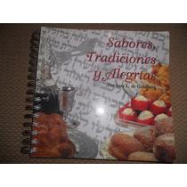 Libro / Sabores, Tradiciones Y Alegrías ( Cocina Judía )