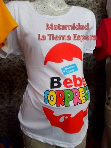 2a7b6e3432e57 Playera Maternidad Estampadas - Bebe Sorpresa en venta en Centro De ...