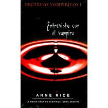 Entrevista Con El Vampiro - Anne Rice / Zeta