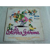 Marimba Orquesta Reina De Soconusco Cotorra/ Lp Acetato