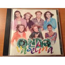 Onda Vaselina Entrega Total Cd Album