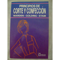 Principios De Corte Y Confección - Jessie Warden