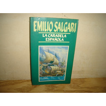La Carabela Española - Emilio Salgari