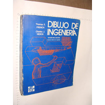 Libro Dibujo De Ingenieria, Thomas E. French, Año 1990, 768