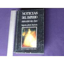 Fernando Del Paso, Noticias Del Imperio, Editorial Diana.