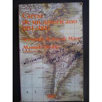 Cartas De Un Americano 1811-12 Servando Teresa 1edc, 1987