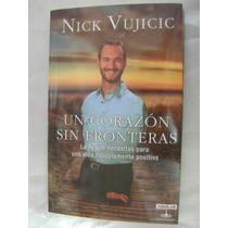 Un Corazon Sin Fronteras. Nick Vujicic. $220.