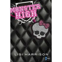 Monster High - Lisi Harrison - Libro