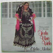 Ofelia Medina / Toda Una Vida 1 Disco Lp Vinilo