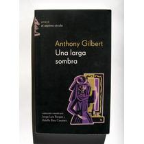 Anthony Gilbert Una Sombra Larga Libro Importado 2004