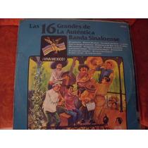 Lp 16 Grandes De La Autentica Banda Sinaloense, Envio Gratis