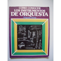 Como Conocer Los Instrumentos De Orquesta - 1996