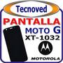 Pantalla Motorola Moto G Xt 1032 Con Marco Y Con Instalacion