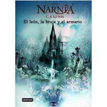 Crónicas De Narnia El León, La Bruja Y El Armario C.s. Lewis