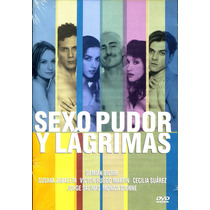 Dvd Sexo, Pudor Y Lagrimas ( 1999 ) - Antonio Serrano