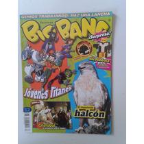 Revista Big Bang 32 Jovenes Titanes. El Imponente Halcon