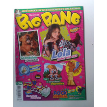 Revista Big Bang 104 Lola Erase Una Vez