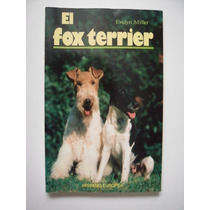 El Fox Terrier - Evelyn Miller