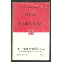 Miau, Marianela / Benito Pérez Galdós