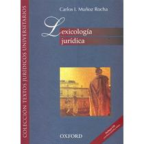Lexicologia Juridica - Carlos Ignacio Muñoz Rocha