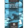 Formulario Del Juicio De Amparo - Romulo Rosales Aguilar