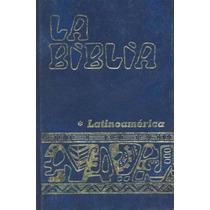 La Biblia Latinoamericana - Sin Autor