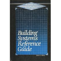 Libro De Referencia Para Sistemas De Construcción.en Inglés.
