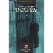 Apuntamientos De La Parte General De Derecho Penal - Celesti