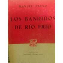 Los Bandidos De Río Frío Por Manuel Payno