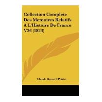 Collection Complete Des Memoires, Claude Bernard Petitot