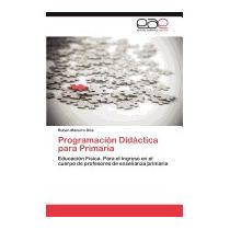 Programacion Didactica Para Primaria, Ruben Maneiro Dios