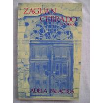Zaguán Cerrado - Adela Palacios