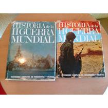 2a. Guerra Mundial Testimonio Completo En Relatos Y Fotos