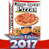 El Mejor Libro Como Hacer Pizzas Y Pizzas En Cono Nuevo 2015