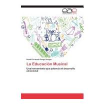 La Educacion Musical, David Fernando Rangel