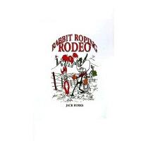Rabbit Roping Rodeo, Jack Burks