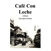 Caf Con Leche, Jack Eugene Fernandez