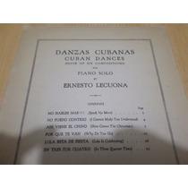 Vendo Libro Partituras Ernesto Lecuona Danzas Cubanas Piano