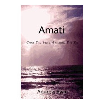 Amati - Cross The Sea And Change The Sky, Andrew Ryan