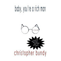 Baby, Youre A Rich Man, Christopher Bundy