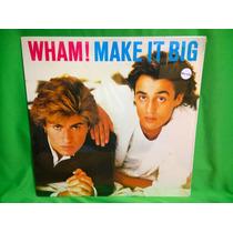 Vinyl Wham! - Make It Big / Bananarama Culture Club Go West
