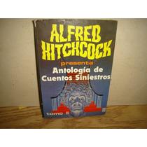 Alfred Hitchcock Presenta Antología De Cuentos Siniestros