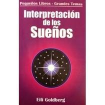 Interpretación De Los Sueños / Eili Goldberg