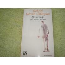 Gabriel García Márquez, Memorias De Mis Putas Tristes.