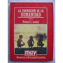 La Formación De La Humanidad - Richard E. Leakey