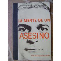 La Mente De Un Asesino. L.trotsky. Isaac Don Levine. $220.