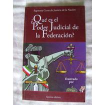 ¿qué Es El Poder Judicial De La Federación? - Guillermo O.