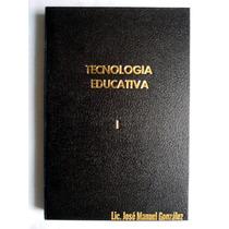Tecnología Educativa I Educación Preescolar Y Primaria