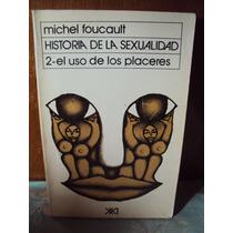 Michel Foucault Historia De La Sexualidad Editorial Siglo Xx